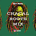 Chacal Roots Mix