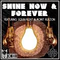 Shine Now & Forever