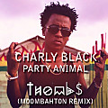 Charly Black - Party Animal (Thombs Remix)