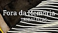 Fora da Memória - Tribalistas (lyric video)