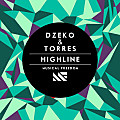Dzeko & Torres-Highline (Original Mix)