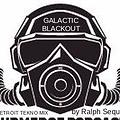 Galactic Blakout (Detroit Techno by Ralph Sequal)