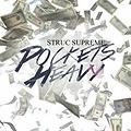 Pockets Heavy Song By iamstrucsupreme