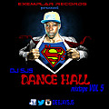 DJ SJS - Dance Hall Mix VOL5