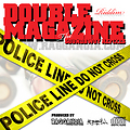 RAGGANOIA SOUND presents THE DOUBLE MAGAZINE-Riddim (Riddim-Snippet)