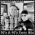 DJ Manny and Raffie - Party Mix