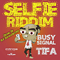 DJ RetroActive - Selfie Riddim Mix [Cr203 Records] January 2014