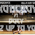 its up too you by the exoticboyz ft doey