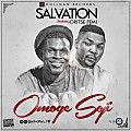 Salvation - Omoge Soji Ft. Oritsefemi
