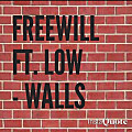 FreeWill ft. Low - Walls