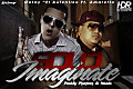 Gotay 'El Autentiko' Ft. Amaretto - Solo Imaginate