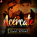 De La Ghetto Ft. Jerry Rivera - Acercate (Version Salsa)