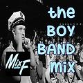 the BOY BAND mix