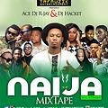 Ace Dj R-jay & Dj Hackett'' Naija Mix Vol  8 Versus