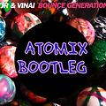 R3HAB & VINAI - How We Party VS TJR - Bounce Génération (AtoMiX Bootleg)