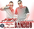 Amor Bandido (Extended Remix By Dj Mario Andretti)