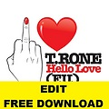 T.RONE - Hello Love (Dj Kevin Volpato Edit) Feat. Juicy J, Jim Jones, Fat Joe & Raheem DeVaughn