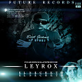 Leyrox ft Kilate - El Secreto (Full Riddim)