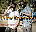 Modexto Melody Ft. Dayon Vuma - Falsas Promessas Part. II