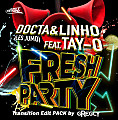 Docta And Linho (Les Jumo) Feat Tay'o - Fresh Party (Gregcy Transition edit 110 - 128 BPM)