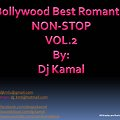 Bollywood Best Romantic Non-Stop by Dj Kamal (Vol.2)
