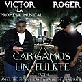 Victor Ft Roger - Cargamos Un Fulete (www.TalentosMusicales.Net)