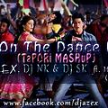 Get on the dance floor (Tapori mashup)- DJ AzEX, SK & NK ft. Honey singh, Lungi dance - 320 kbps