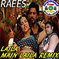 "Raees | Xclusive ""Laila Main Laila Remix"" 