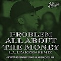 Problem - All About The Money (Remix)