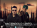 Haciendolo Lento (Prod. By Sinfonico) ( By Chikito_RealG )