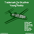 Trademark Da Skydiver & Young Roddy - King Cake