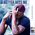 Konshens - U Better Miss Me