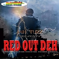 JAH TUZZ - Red Out Deh
