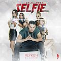 Reykon El Lider - Selfie (Prod. By Dayme & El High, Earcandy)