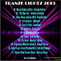 TRANZE LIGHTZ 2019 - DJ GREG