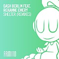 Dash Berlin feat. Roxanne Emery - Shelter (Yoel Lewis Extended Remix)