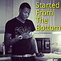 Started From The Bottom Freestyle