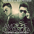 J.e 'El Genuino' Ft. Rex 'The Lirical Master' - Amor De Distancia (Prod. By JL Beat & Space)