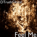 Feel Me prod. by A1DrumzGalore