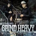 3rddy Baby - Grind Heavy feat. Jus Clide & Maro Chon (Prod. Louis Bell)