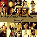 #HipHopLadies [ Womens Day Mix ]