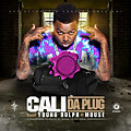 Lil Cali Ft. Young Dolph & Mouse - Da Plug [Prod. By Mouse On Tha Track] C&S