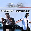 VICK2HOT & IAMDRED - FOR ME