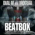 Moguai-beatbox__punx_up_the_volume_ full extra mix by BL.