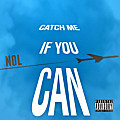 Catch Me If You Can (Intro)