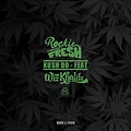 Rockie Fresh ft Wiz Khalifa - Kush Do (Remix)