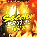 DJ JOSE - SECCION BRUTAL MIXTAPE  VOL 2