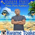 Toaker_Party With Toaker_{Foam Party Riddim}