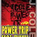J.Colefeat.Miguel-PowerTripDirty
