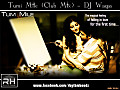 Tum Mile (Club Mix) - DJ Waqas (RH)